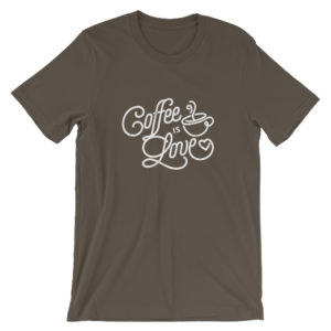 Coffee is Love Short-Sleeve Unisex T-Shirt