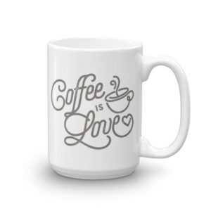 Coffee is Love Mug