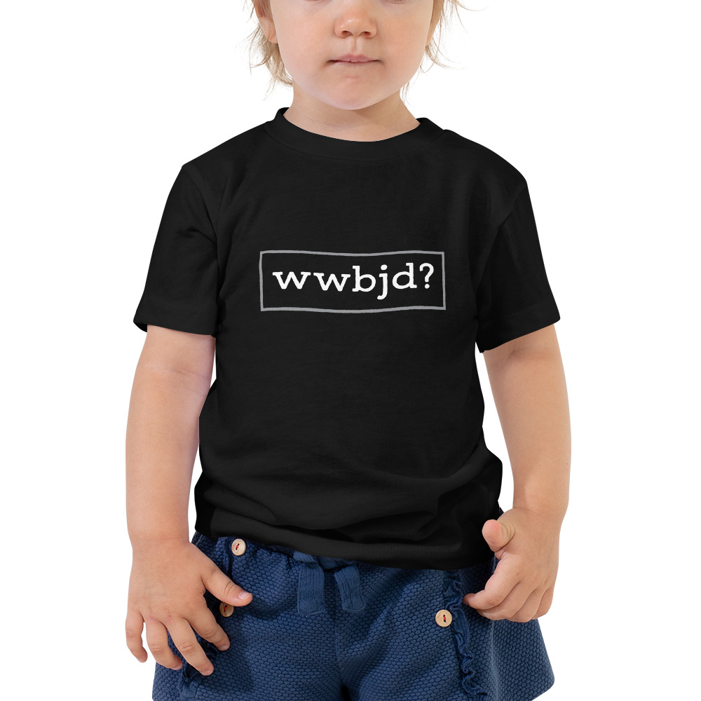 What Would Baby Jesus Do Toddler Short Sleeve Tee